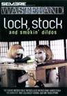 Lock, Stock & Smoking Dildos